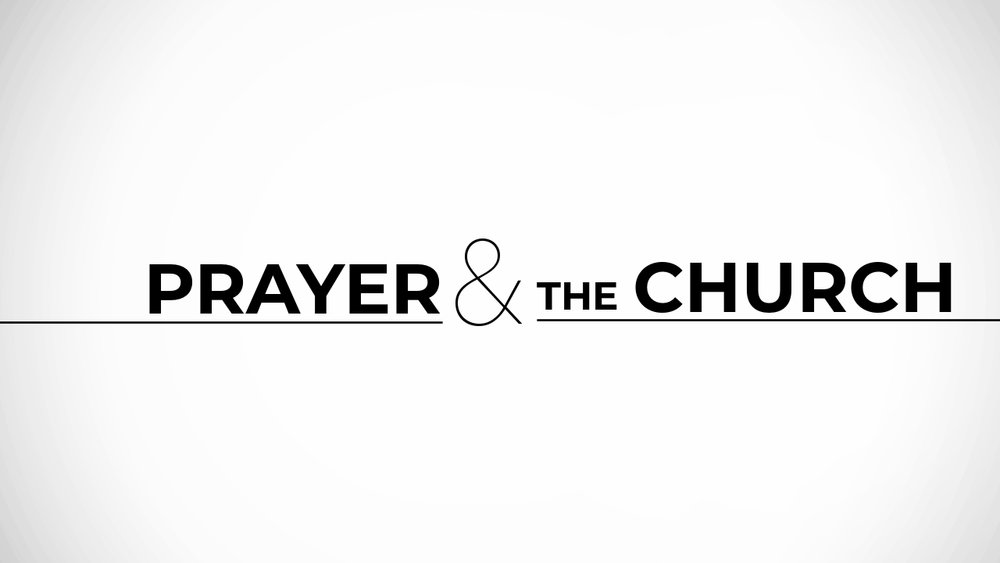 The Church was meant to pray. - Tune in to our latest series about Prayer & The Church.