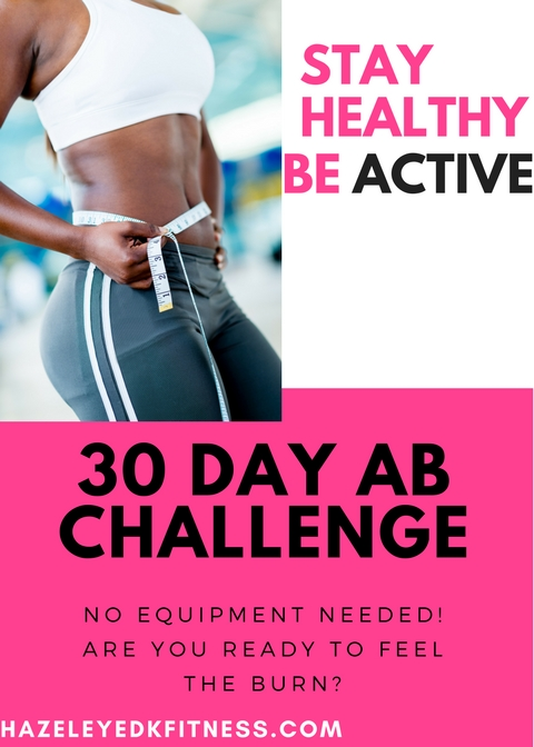 30 day ab challenge hazeleyed k fitness