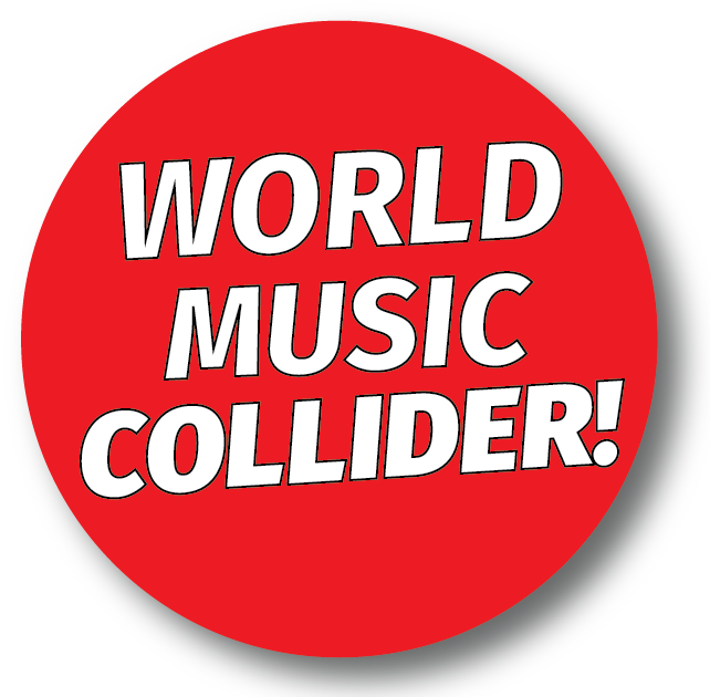 World. Music. Collider.