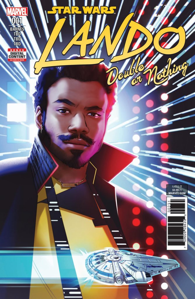 "Lando: Double or Nothing , Rodney Barnes  This Marvel Comics miniseries is written by Rodney Barnes (a veteran scribe from TV's  The Boondocks ) and will play out over five issues. ""It's focused on Lando set during an incident right before the film, with backstory about Lando and L3,"" Siglain says. The series debuts the Wednesday after the movie opens, since its story is so closely tied in. ""Coming out of the film, we think everyone is going to want to read more about Lando."""