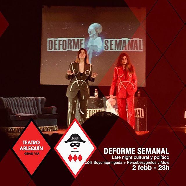 📢Agotándose las entradas para #deformesemanal 🎟 El late night cultural y político mas interesante del momento presentado por dos mujeres feministas y combativas #isacalderon y #lucialijtmaer junto a #marcgiro y #jelenmorales y como invitadas @soyunapringada94 @percebesygrelos y actuación de @mow_gabi 🎟🎟en el 🎭#teatroarlequingranvia 📆02 Feb 🕚23h. #teatro #latenight #feminismo #igualdad #jelenmorales #madrid @isacalderonpb @lalitx #madridescultura #ociomadrid #granviamadrid #quehacerenmadrid #planenmadrid #agendaociomadrid
