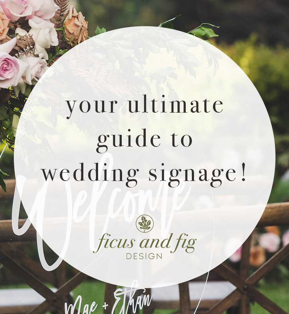 4 guide to wedding signage.jpg