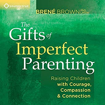 The Gifts of Imperfect Parenting: Raising Children with Courage, Compassion, and Connection - We all know that perfect parenting does not exist, yet we still struggle with the social expectations that teach us that being imperfect is synonymous with being inadequate. https://youtu.be/SLZhG90HFG8
