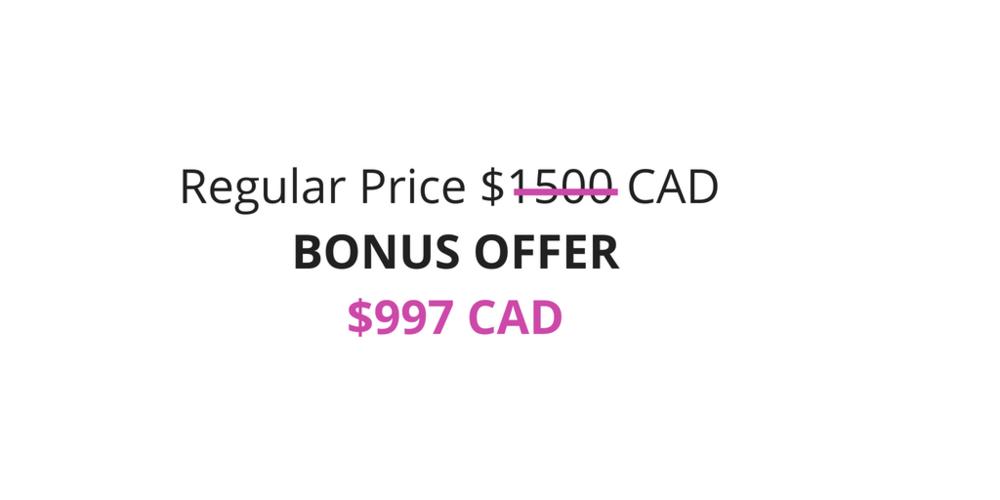 REG. $1500 CAD BONUS OFFER$997 CAD.png