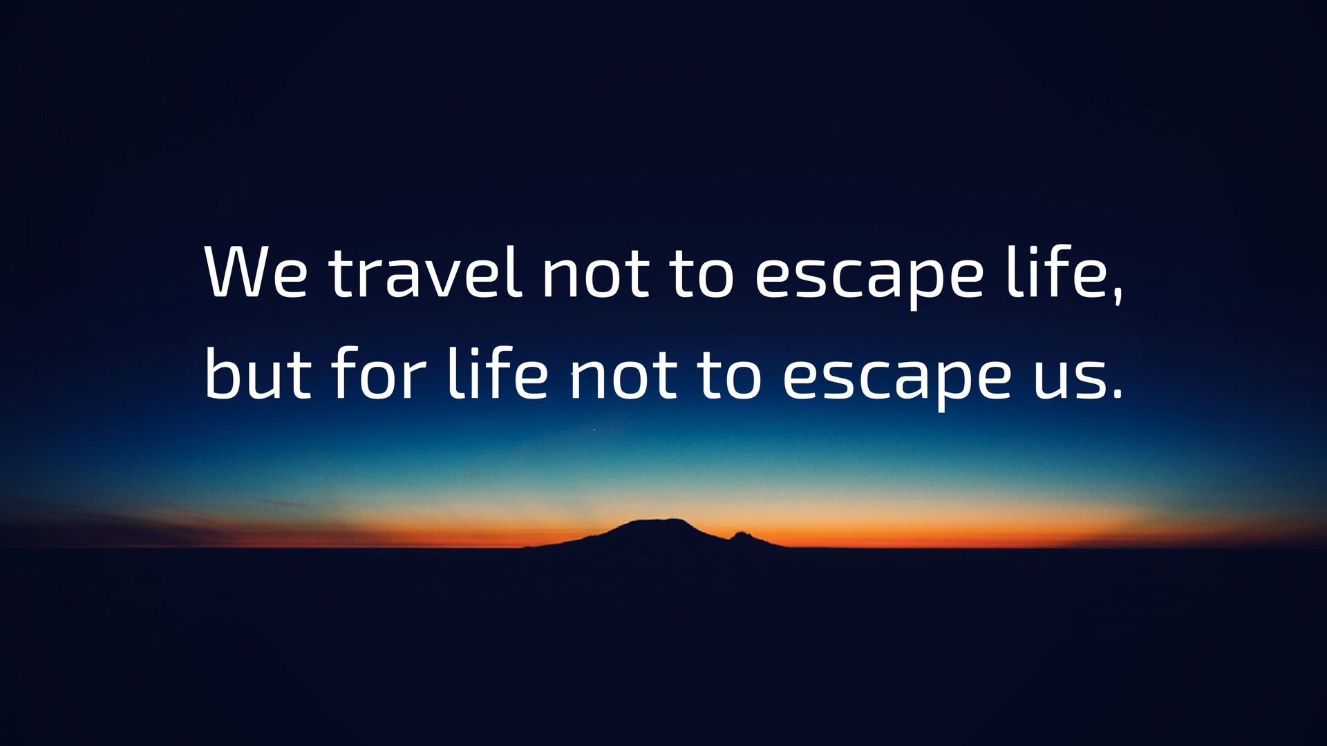 My 20 most favorite travel quotes
