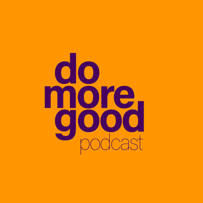 Do More Good Podcast
