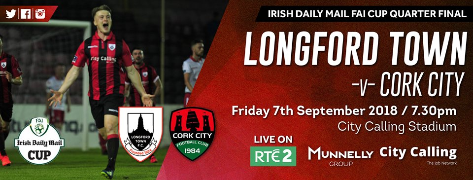 First Division outfit, Longford Town host last seasons double winners Cork City in the live game on RTE this Friday night.