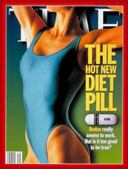 """Time  magazine cover from September 23, 1996. The intro for the cover story read: """"There's great excitement about Redux, the first diet pill approved by the FDA in 23 years. But it's hardly the ideal way to lose weight. Here's why."""""""