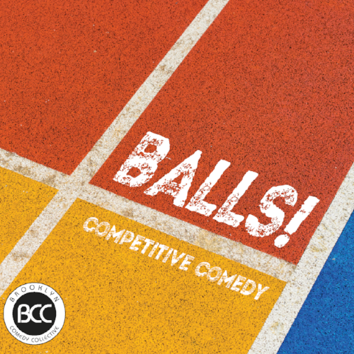 Balls! Brooklyn comedy collective