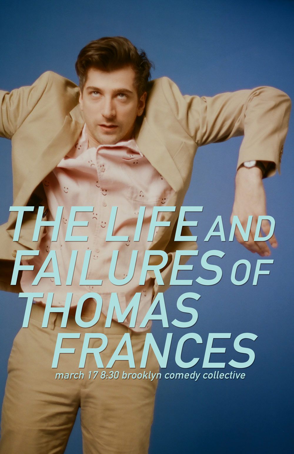 - THE LIFE AND FAILURES OF THOMAS FRANCESThomas Frances is a failure. Just ask his three children. Or his divorce lawyer. Or his clone. Or a ghost. Better yet, discover how much of a failure he is right in front of you. Featuring special guests Adam Bangser, Kelly Cooper, Jolie Darrow, Tim Lamphier, and Ian Lockwood.
