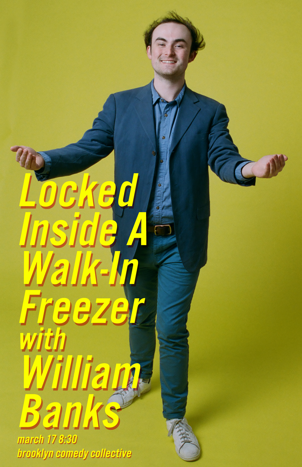 - LOCKED INSIDE A WALK-IN FREEZER WITH WILLIAM BANKSOn October 14th, 2018, William Banks was locked inside of a walk-in freezer for 45 minutes. This made him very sad for weeks. Join William on a journey through the freezer and discover how having fun is the only way to stay warm! You will not freeze to death, but you will laugh to death :-)