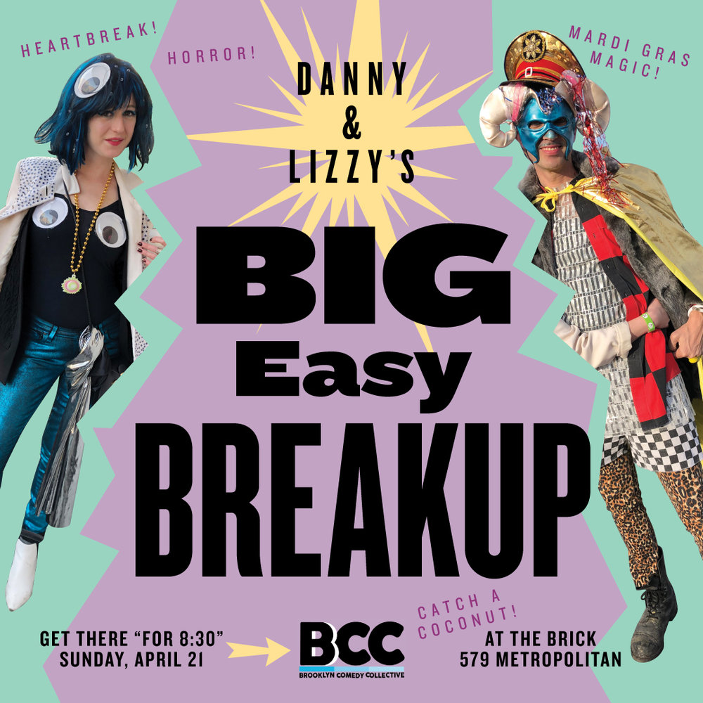 - Danny & Lizzy's Big Easy BreakupTake a dubious tour of New Orleans with two bewildered New York transplants whose big hungry love proved neither