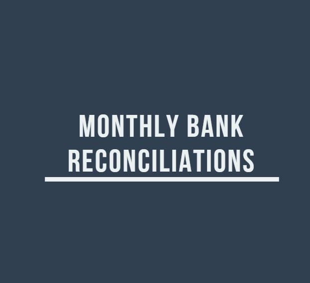 Monthly Bank Reconciliations - Starting at $50
