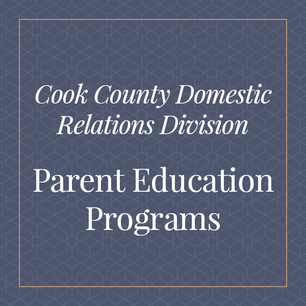 Cook County Domestic Relations Division, Parent Education Programs