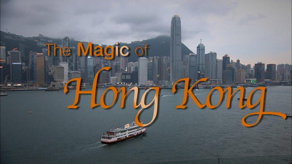 The Magic of Hong Kong.jpg
