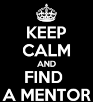 keep calm and find a mentor.png