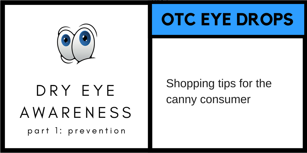 Safe eye drop shopping: Tips for the canny consumer — The