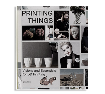 Building Bytes featured in   Printing Things: Visions and Essentials for 3D Printing .