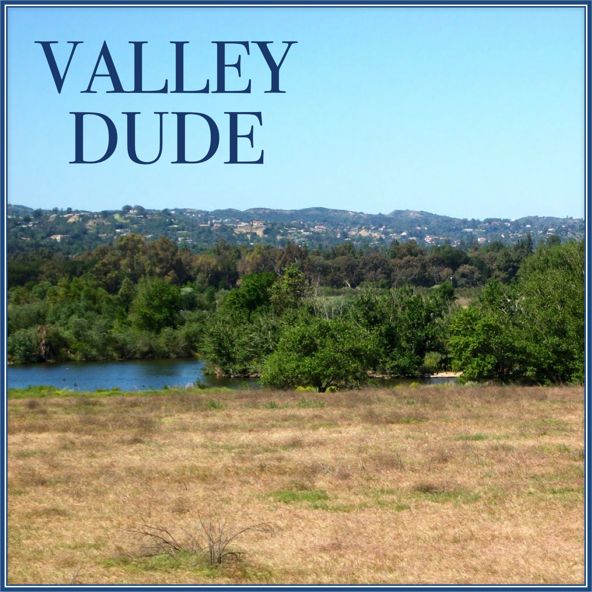 Valley Dude