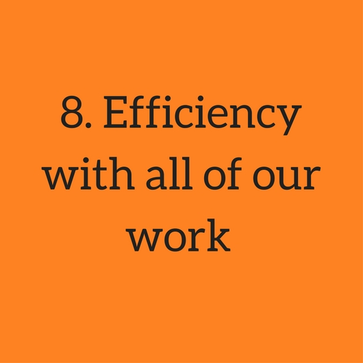 8. Efficiency with all of our work.jpg