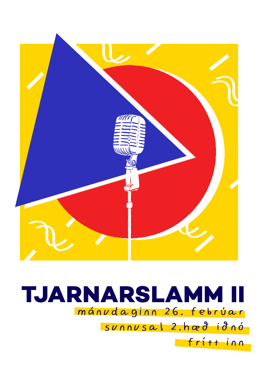 Poster done for the second Tjarnarslamm poetry slam.