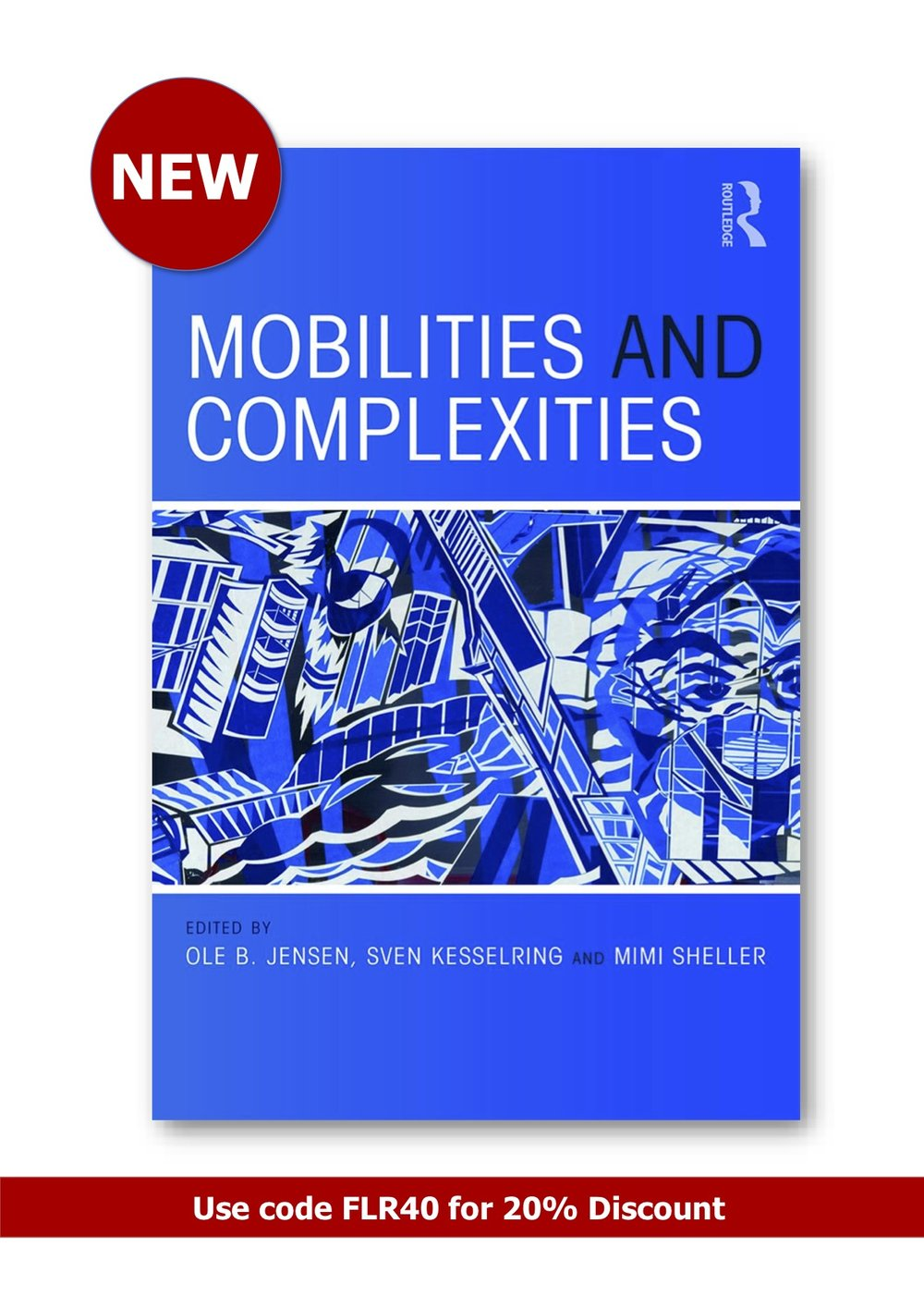 9781138601437_Mobilities and Complexities POSTER[2].jpg