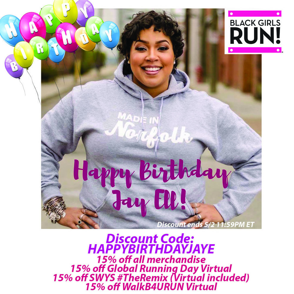 Enjoy a birthday discount at www.blackgirlsrun.com!