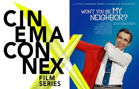 cinema connex wont you be my neighbor.jpg