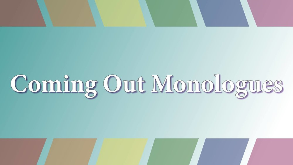 Coming Out Monologues, YYC at Lethbridge Pride!