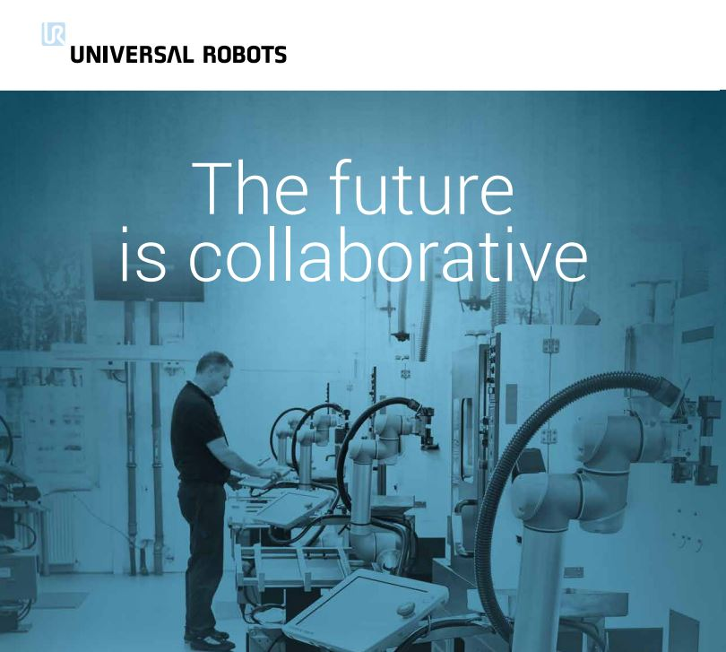 View UR Brochure - Learn more about the benefits of collaborative robots and how they can increase your production capacity.