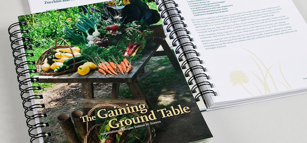 Gaining Ground Cookbook:  The Gaining Ground Table