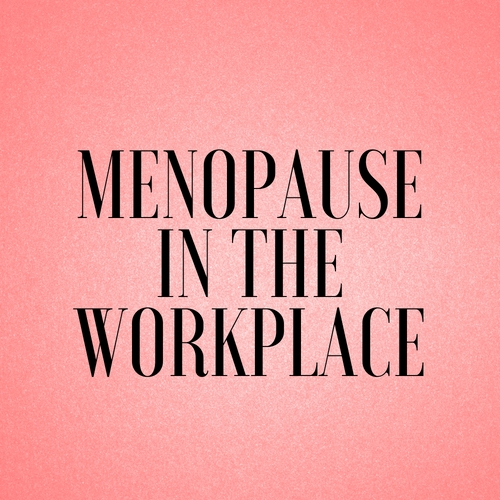 Menopause-in-the-workplace-thisgirlisonfire.co.uk
