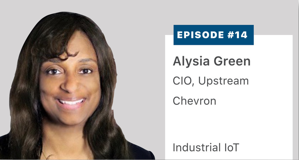 Alyia Green, Chief Information Officer of  Chevron's  exploration business, describes the interaction of IT and Operational Technology and the practical solutions derived from today's Big Data and artificial intelligence technologies. Listen or read a transcript  here .