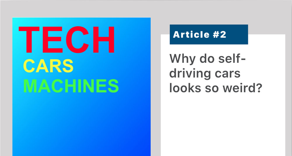 "Craziness on the roof, unshapely warts all around, lots of stuff in the trunk. We explain self-driving car components, why you probably shouldn't pay Tesla for ""Full Self Driving,"" and why you should invest in niche opportunities, high-performance vendor offerings, or where cost/form factor is already consumer-ready. Read  here ."
