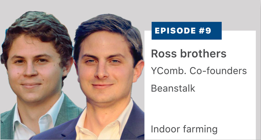 Y Combinator  2018 Winter Event graduates Mike and Jack Ross, co-founders of Beanstalk, describe the role of LED lighting and 3D printing robotics in indoor farming. Listen or read a transcript  here .