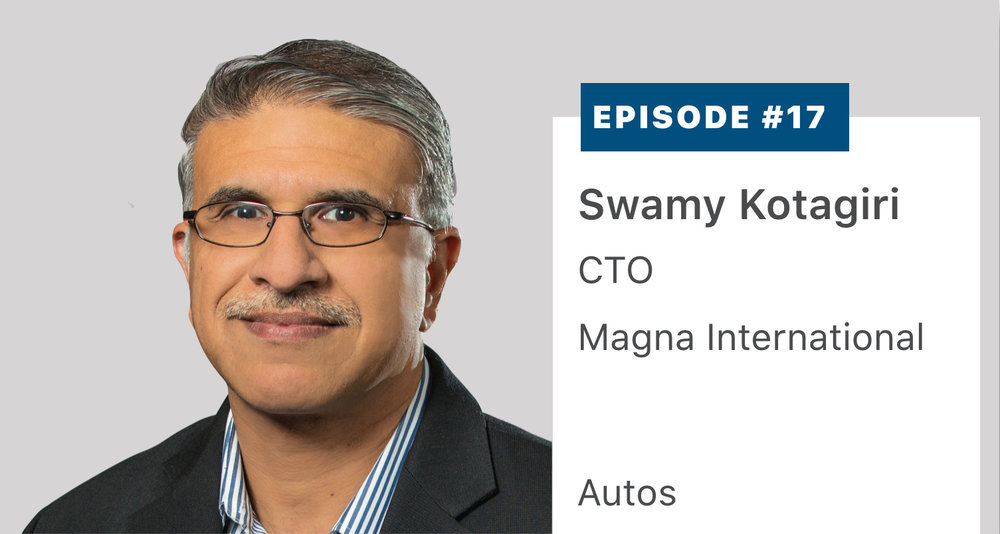Swamy Kotagiri, Chief Technology Officer and also the President of the Power & Vision Division of $40 billion Tier 1 auto supplier Magna, discusses the future of transportation and the influence of autonomy, connectivity, electrification and sharing. Listen or read a transcript  here .