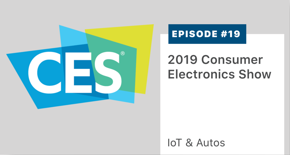 CES was kind enough to reach out to us, suggest we record an episode from the floor of the 2019 CES show, and offer us studio space.  Hear our reflections on CES as an event, as an auto show, and as a consumer electronics show. We chatted with the CEO/Founder of May Mobility (autonomous shuttles) and the VP of Strategy for NovuMind (AI chip). A player and transcript is  here .