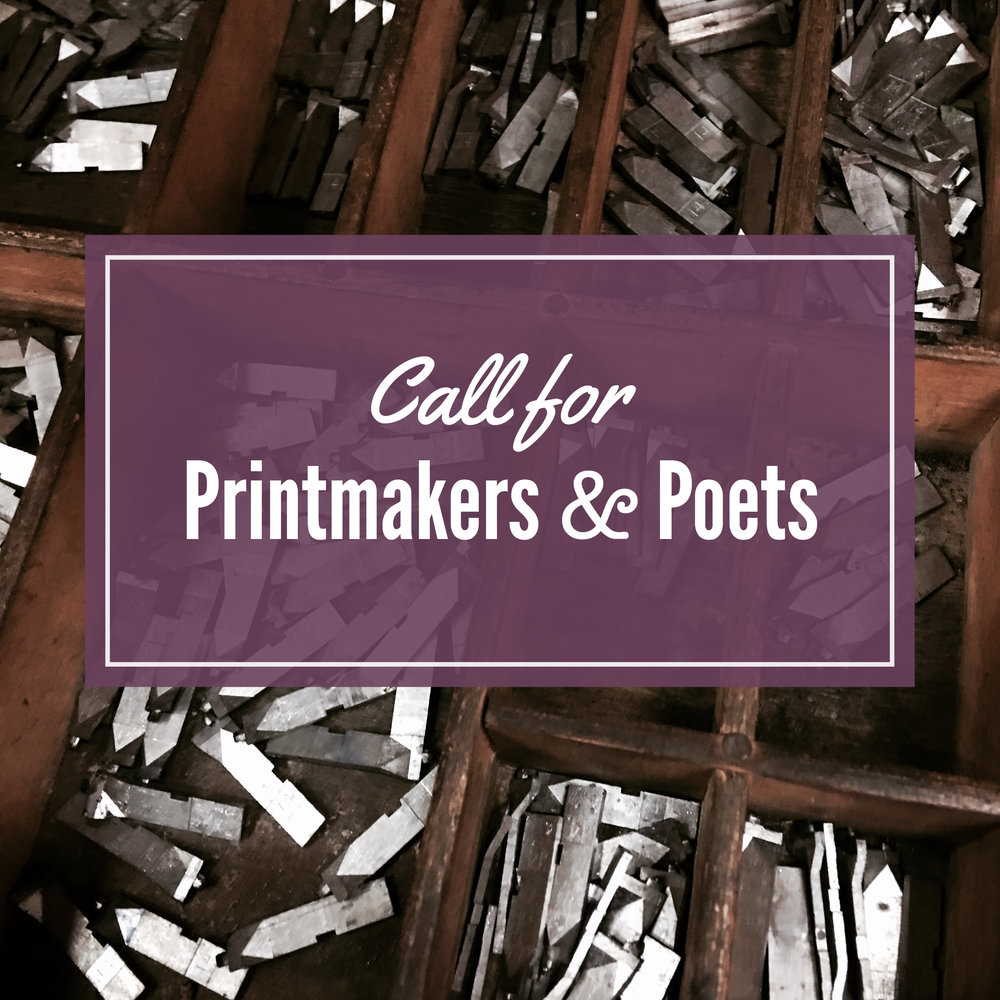 Call for Printmakers and Poets.JPG