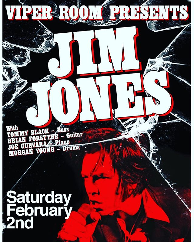 Excited to announce Hypnotics frontman JIM JONES will be doing a one off solo gig at @theVIPERroom Saturday!