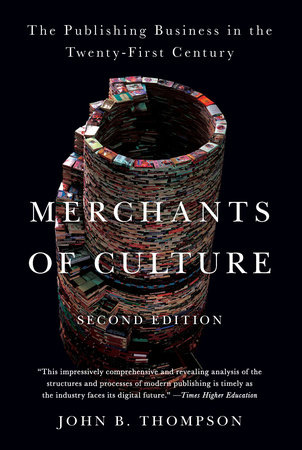 John B. Thompson,   Merchants of Culture
