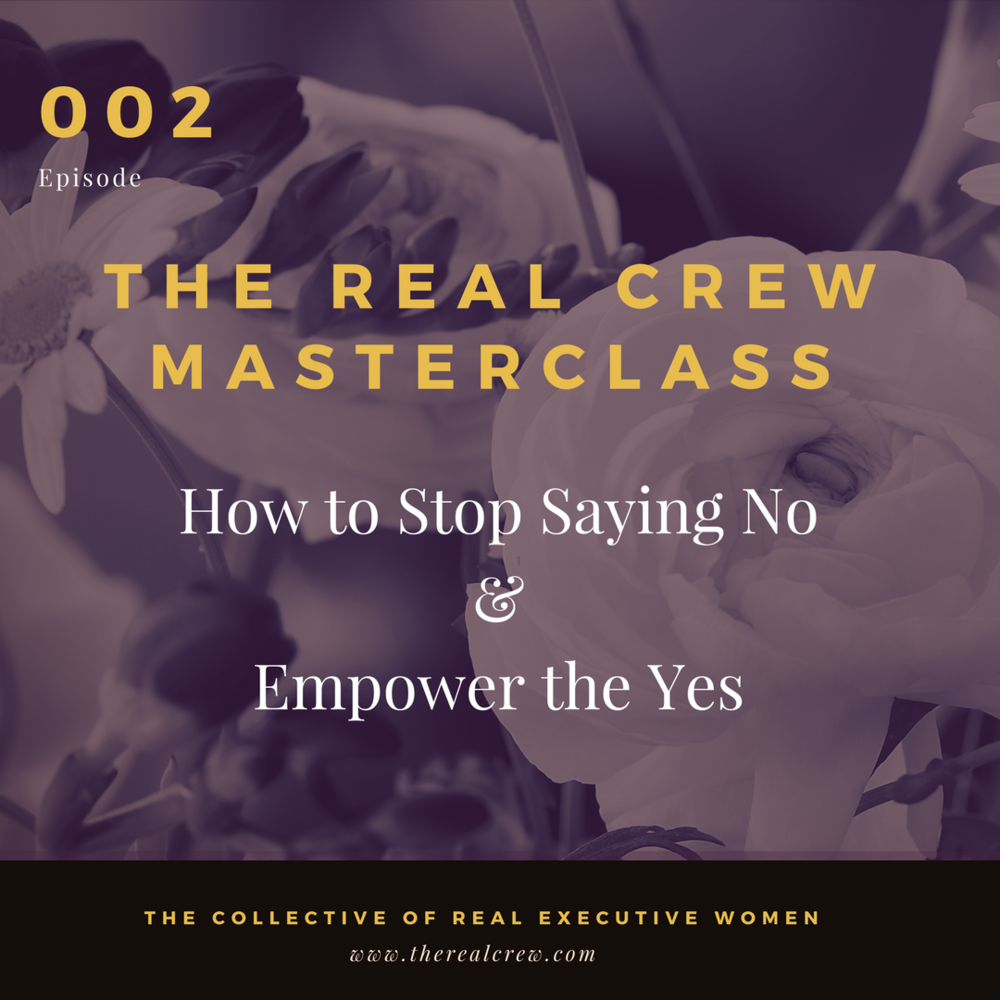 Episode 002_Empower the Yes