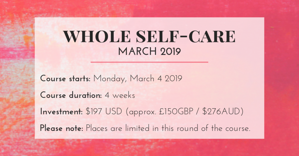 Whole Self Care March 2019