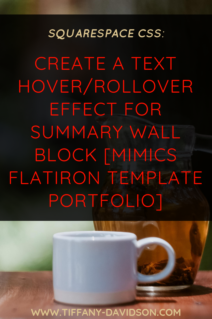 Squarespace CSS: Create A Text Hover/Rollover Effect For