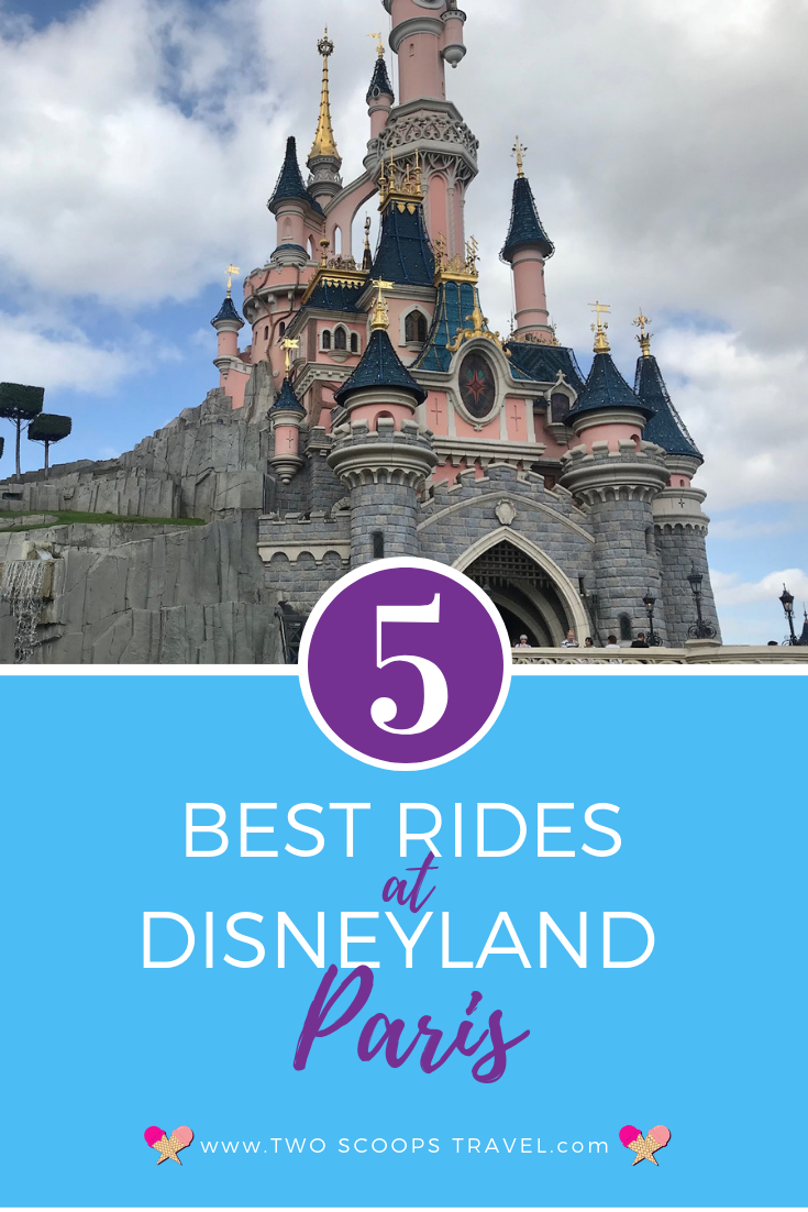 Best rides at Disneyland Paris by Two Scoops Travel