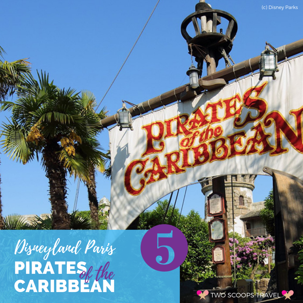 5th best ride at Disneyland Paris - Pirates of the Caribbean - by Two Scoops Travel