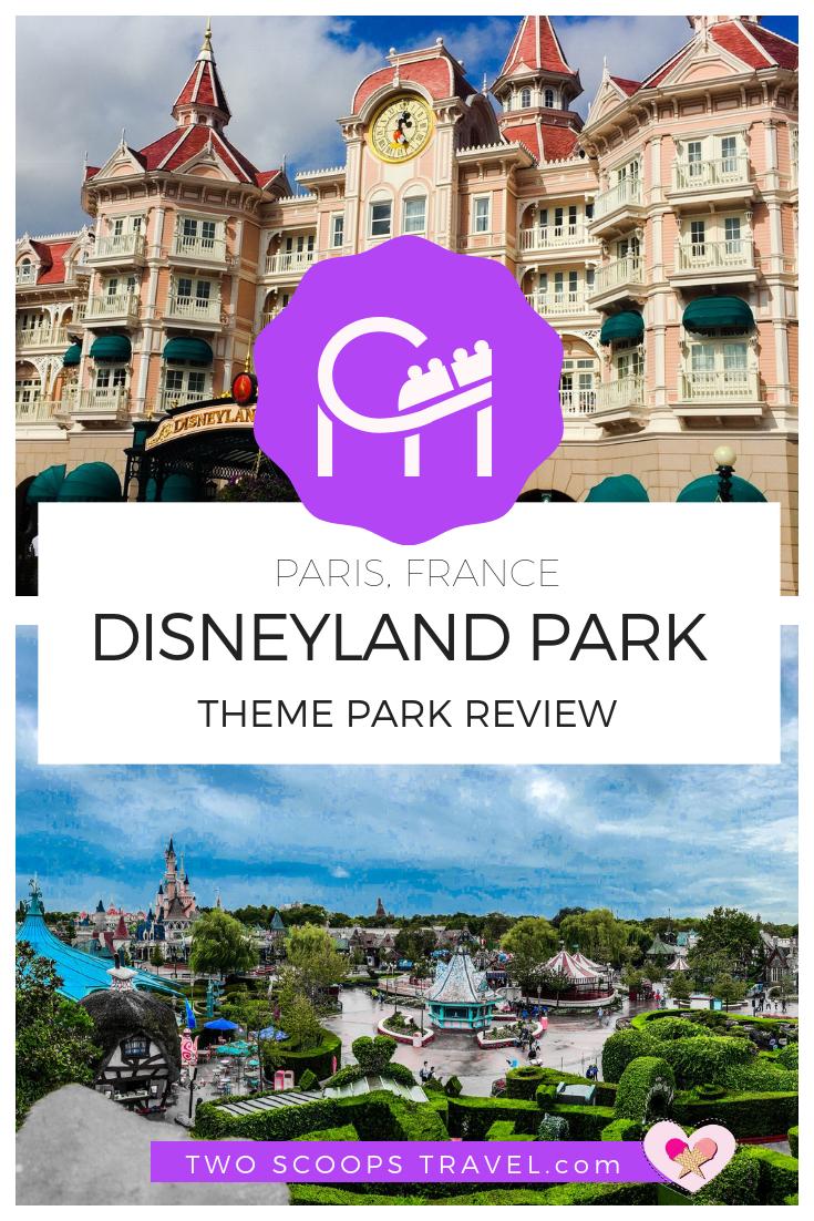 Two Scoops Travel's Theme Park review of Disneyland Park Paris (c) TwoScoopsTravel 2018