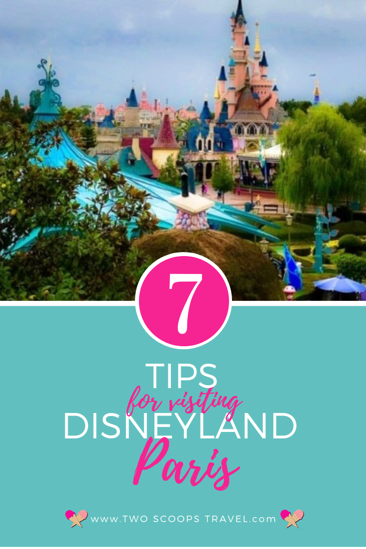 Seven tips for visiting Disneyland Paris by Two Scoops Travel