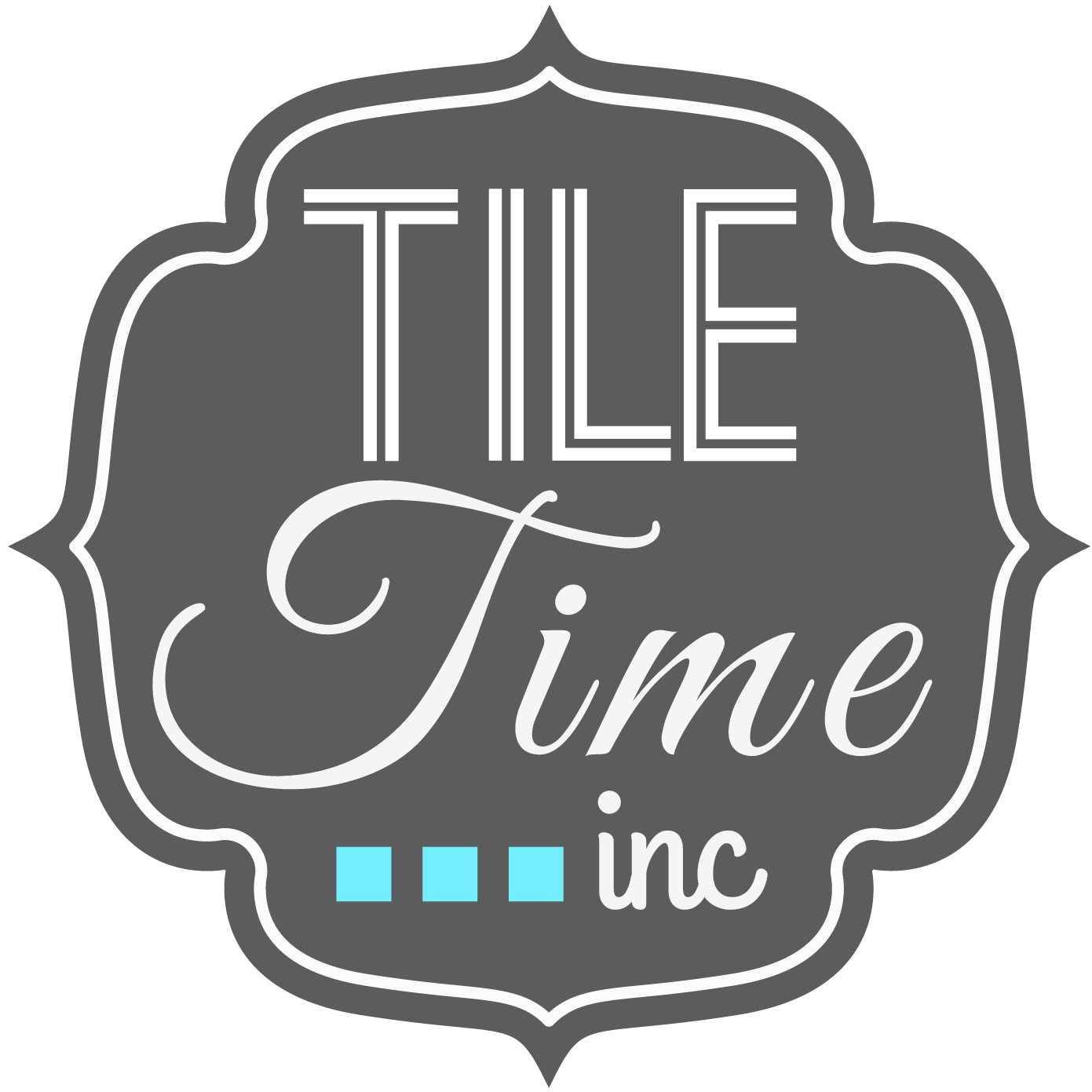 Tile Time, Inc.