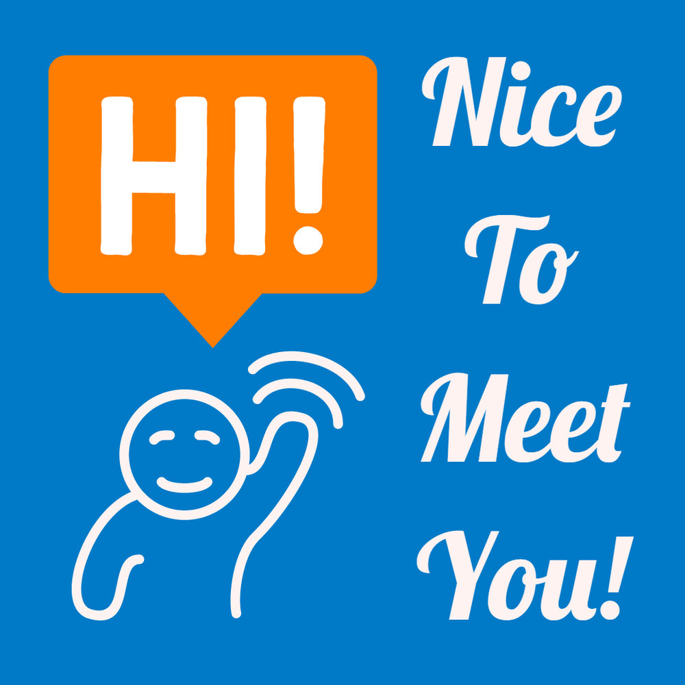Nice to Meet You.jpg