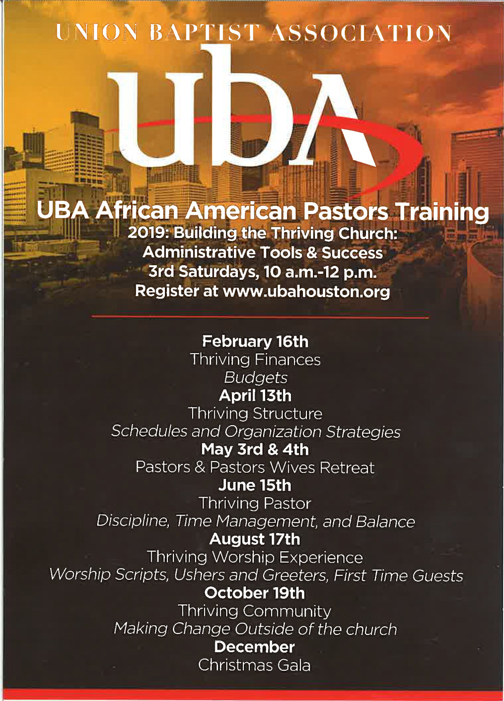 2019: The Thriving Church - Join us for the 2019 UBA African American Pastors Training for Building the Thriving Church. No Fee. Sessions will be held at the UBA Offices at 2916 W TC Jester, Suite 200, 10 am to Noon. Hosted by the UBA African American Ministries Team: Mike Pender, Team Leader; Bryant Lee & Lawrence Scott.